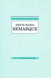 Understanding Erich Maria Remarque