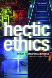Hectic Ethics