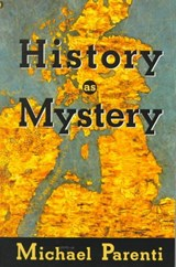 History As Mystery | Michael Parenti |