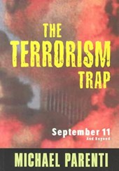 The Terrorism Trap | Michael Parenti |