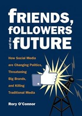 Friends, Followers, and the Future