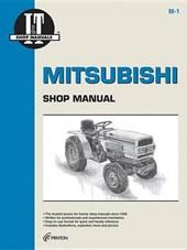 Mitsubishi Shop Manual Models Mt160, Mt160D, Mt180, Mt180D, Mt180H,Mt180Hd, Mt210, Mt210D, Mt250, Mt250D, Mt300, Mt300D