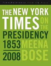 New York Times on the Presidency | Meena Bose |
