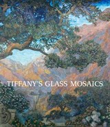 Tiffany's Glass Mosaics | Conway, Kelly A. ; Parrott, Lindsy R. |