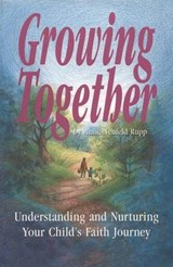 Growing Together | Anne Neufeld Rupp |