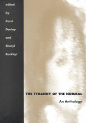 The Tyranny of the Normal