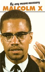 By Any Means Necessary | Malcolm X |