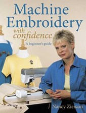 Machine Embroidery with Confidence