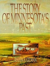 Story of Minnesotas Past