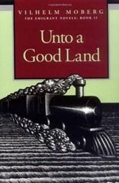 Unto a Good Land