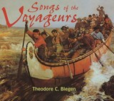 Songs of the Voyageurs [With 43-Page Companion] | Theodore Christian Blegen |