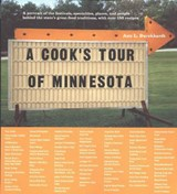 A Cook's Tour of Minnesota | Ann L. Burckhardt |