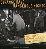 Strange Days, Dangerous Nights | Larry Millett |
