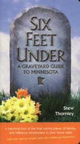 Six Feet Under | Stew Thornley |
