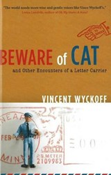Beware of Cat | Vincent Wyckoff |