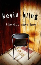 The Dog Says How | Kevin Kling |