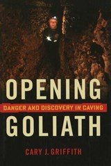 Opening Goliath | Cary J. Griffith |