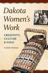 Dakota Women's Work | Colette A. Hyman |