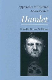 Approaches to Teaching Shakespeare's Hamlet
