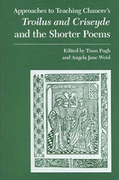 Approaches to Teaching Chaucer's Troilus And Criseyde And the Shorter Poems