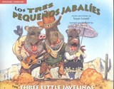 Los Tres Pequenos Jabalies / The Three Little Javelinas | Susan Lowell |
