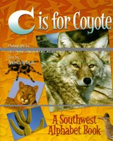 C Is for Coyote | Andrea Helman |
