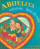 Abuelita Full of Life/Abuelita llena De Vida