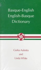 Basque-English, English-Basque Dictionary | Gorka Aulestia |