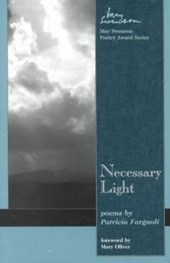 Necessary Light | Patricia Fargnoli |
