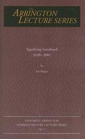 Signifying Sainthood, 1830-2001
