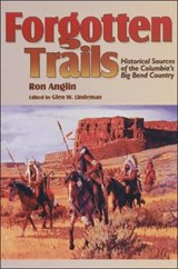 Forgotten Trails | Ron Anglin |