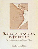 Pacific Latin America in Prehistory | auteur onbekend |