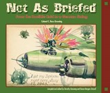 Not as Briefed | C. Ross Greening |