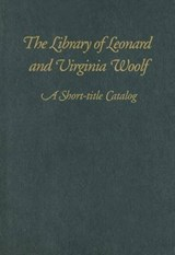 The Library of Leonard and Virginia Woolf | auteur onbekend |