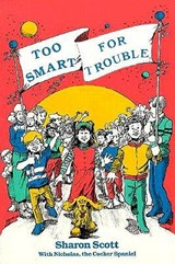 Too Smart for Trouble | Sharon Scott |