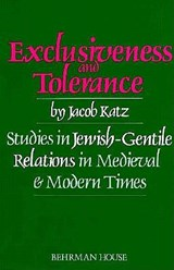 Exclusiveness and Tolerance | Jacob Katz |