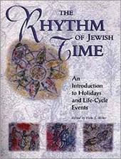 The Rhythm of Jewish Time