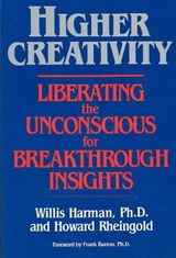 Higher Creativity | Willis Harman |