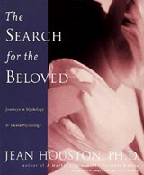 The Search for the Beloved | Jean Houston |