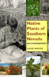 Native Plants of Southern Nevada | David Rhode |