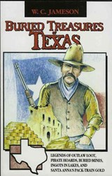 Buried Treasures of Texas | W. C. Jameson |