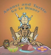 Anansi and Turtle Go to Dinner | Bobby Norfolk |