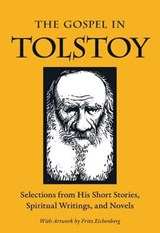 The Gospel in Tolstoy | Leo Tolstoy |