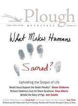 Plough Quarterly No. | Shane Claiborne |