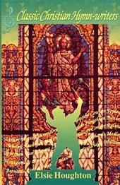 Classic Christian Hymn-Writers