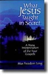 What Jesus Taught in Secret