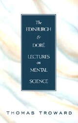 The Edinburgh and Dore Lectures on Mental Science | Thomas Troward |