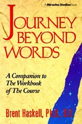 Journey Beyond Words | Brent A. Haskell |