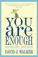You Are Enough | David J. Walker |