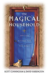 The Magical Household | Cunningham, Scott ; Harrington, David |